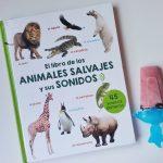 El libro de los animales salvajes y sus sonidos, un libro para jugar y aprender