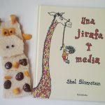 Una jirafa y media, una historia para jugar e inventar mil y una situaciones