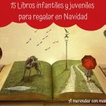 Libros infantiles y juveniles para regalar esta Navidad
