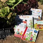 Cinco libros para crear un huerto en casa con niños