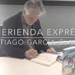 Merienda exprés con Santiago García-Clairac