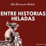 Ruta literaria por Madrid
